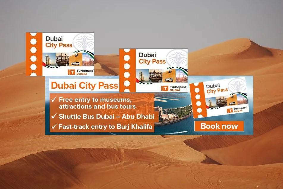 Dubaï Turbo City Pass